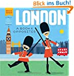 London: A Book of Opposites (Hello, W...