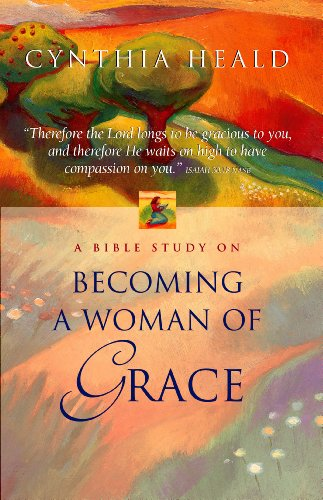 Becoming a Woman of Grace: A Bible Study (English Edition)