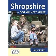 Shropshire: A Dog Walker's Guide (Dog Walks)