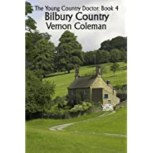 The Young Country Doctor Book 4: Bilbury Country (English Edition)