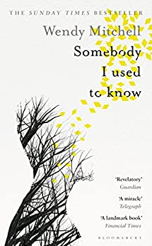 Somebody I Used to Know by [Mitchell, Wendy]