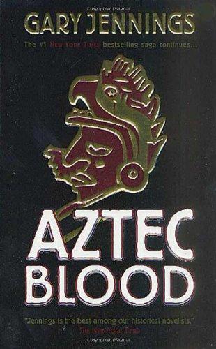 Aztec Blood (Aztec 3)