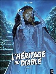 L HERITAGE DU DIABLE T03