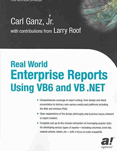 Real World Enterprise Reports Using Vb6 And Vb Net By Author