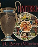 Hattrick / F.C. Bayern München e.V.