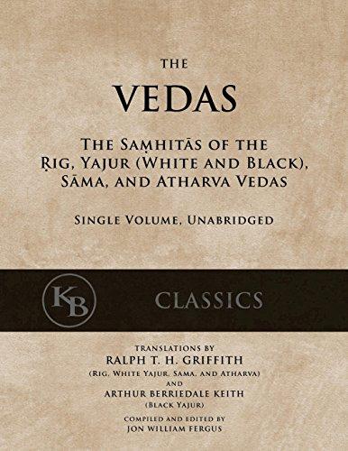 The Vedas: The Samhitas of the Rig, Yajur, Sama, and Atharva [single volume, unabridged] por Anonymous