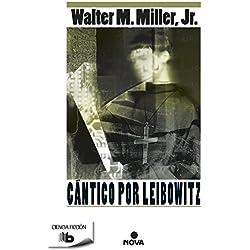 Cántico por Leibowitz (B DE BOLSILLO) Premio Hugo 1961