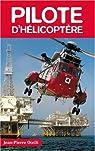 Pilote d'hélicoptère par Otelli