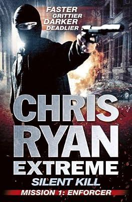 Silent Kill Mission 1: Chris Ryan Extreme Series 4