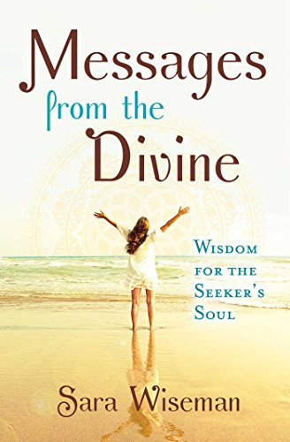 Messages from the Divine: Wisdom for the Seeker's Soul (English Edition)
