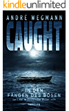 CAUGHT - In den Fängen des Bösen: Nordsee-Thriller
