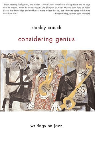 considering-genius-writings-on-jazz-by-crouch-stanley-2007-paperback