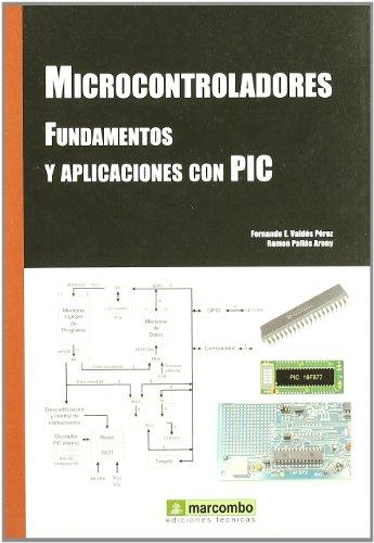 Microcontroladores Fundamentos y Aplicaciones con PIC