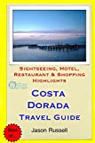 Costa Dorada Travel Guide: Sightseeing, Hotel, Restaurant & Shopping Highlights