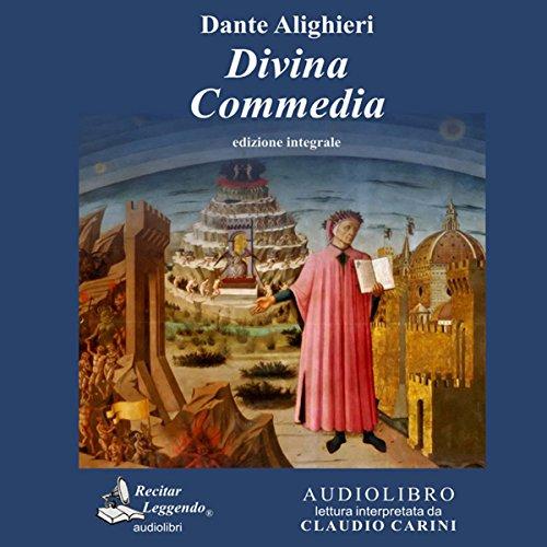 Divina Commedia: Integrale