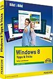 Image de Windows 8 Tipps&Tricks - leicht, visuell, farbig: Sehen und Können (Bild für Bild)