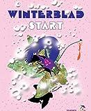 Winterblad Start: voor kinderen van 6-8 jaar en hun vaders, moeders, opa's en oma's