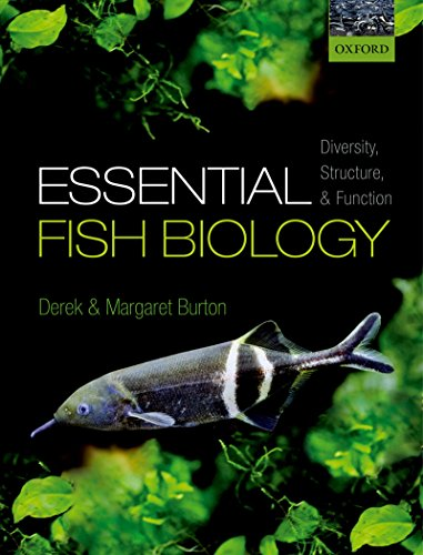 Essential Fish Biology: Diversity, Structure, and Function (English Edition)