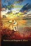 From Flaubert with Love by Eugene Flinn (2011-08-03)