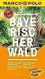 MARCO POLO Reiseführer Bayerischer Wald: Reisen mit Insider-Tipps. Inkl. kostenloser Touren-App und Events&News - Christine Pierach