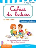 Cahier De Lecture Avec Sami Et Julie 5 Ans Methode Syllabique (J'Apprends Avec Sami Et Julie)