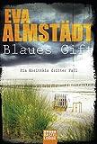 Blaues Gift: Pia Korittkis dritter Fall. Kriminalroman (Kommissarin Pia Korittki, Band 3)