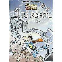 Superlópez. Tú, robot... (Magos del Humor 126)
