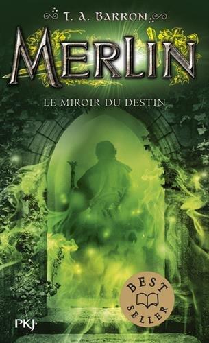Merlin n° 4<br /> Le miroir du destin