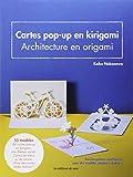 Carte pop-up en kirigami - Architecture en origami