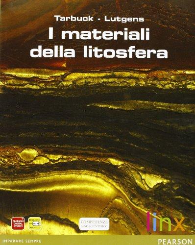 Materiali della litosfera. Per le Scuole superiori. Con espansione online