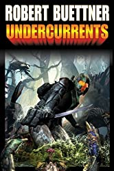Undercurrents (Orphan's Legacy Book 2)