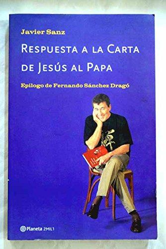 Descargar Libro Respuesta a la carta de Jesús al papa de Javier Sanz