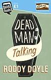 Dead Man Talking (Quick Reads)