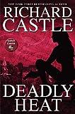 Deadly Heat (Nikki Heat, Band 5)