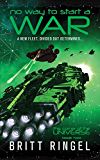 No Way to Start a War (TCOTU, Book 2) (This Corner of the Universe) (English Edition)