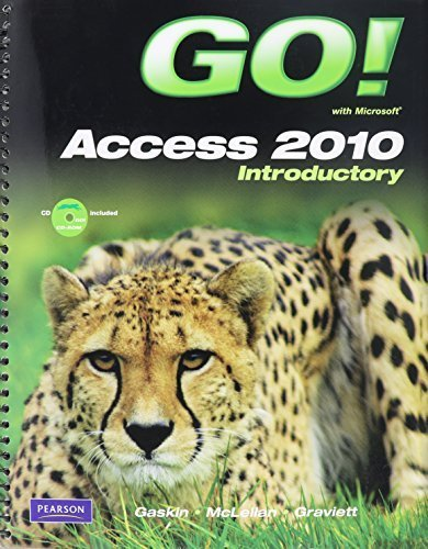 GO! with Microsoft Access 2010 Introductory and Student Videos for GO! with Microsoft Access 2010 Introductory 1st edition by Gaskin, Shelley, McLellan, Carolyn, Graviett, Nancy (2011) Taschenbuch (2010 Edition Student Office)