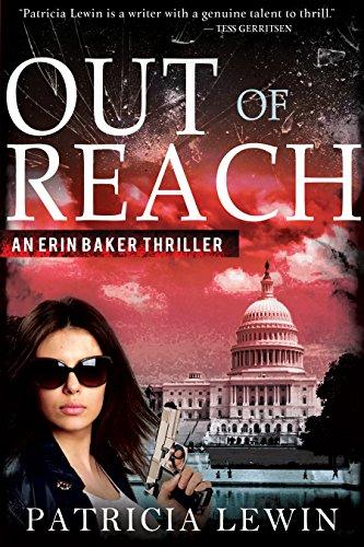 Out Of Reach (An Erin Baker Thriller Book 1) (English Edition)