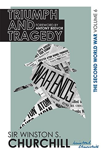 The Second World War: Triumph And Tragedy: Volume VI