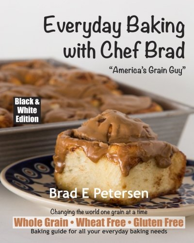Everyday Baking with Chef Brad (Chef Brad)