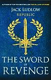 The Sword of Revenge (Republic Book 2)