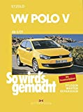 VW Polo ab 6/09: So wird's gemacht - Band 149