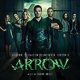 Arrow - Original Television Soundtrack: Season 2