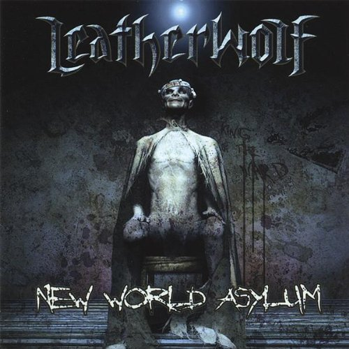 Leatherwolf: New World Asylum (Audio CD)