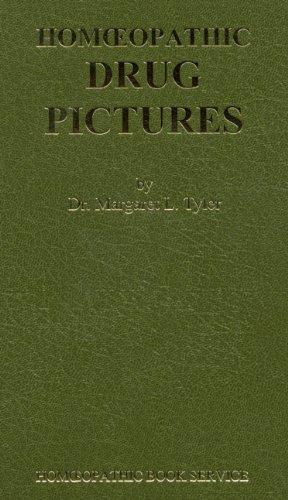 Homoeopathic Drug Pictures (Classics in homoeopathy)