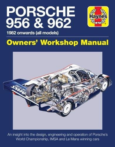 PDF Download Porsche 956 And 962 Owners Workshop Manual 1982 Onwards All Models Haynes Manuals Full EPuB By Nick Garton