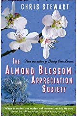 The Almond Blossom Appreciation Society (The Lemons Trilogy) by Stewart, Chris (2009) Paperback