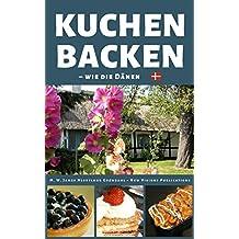 Kuchen backen: wie die Dänen