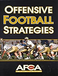 [Offensive Football Strategies] (By: American Football Coaches Association) [published: February, 2000]