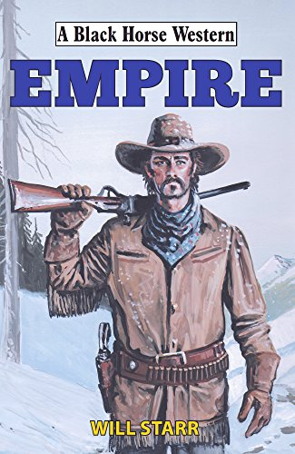 Empire (Black Horse Western) (English Edition)