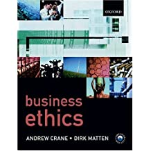 Business Ethics by Andrew Crane (23-Oct-2003) Paperback
